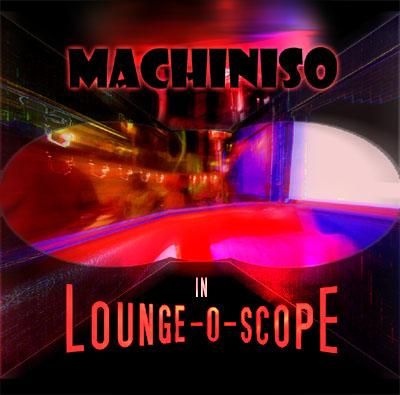 In Lounge-O-Scope